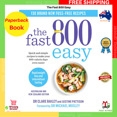 AU29.99 • Buy The Fast 800 Easy By Dr Dr Clare Bailey | Paperback Book | FREE SHIPPING NEW AU