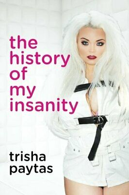 $ CDN18.16 • Buy The History Of My Insanity By Paytas, Trisha (Paperback)
