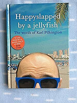 £8.36 • Buy Happyslapped By A Jellyfish, Karl Pilkington, Used; Very Good Book