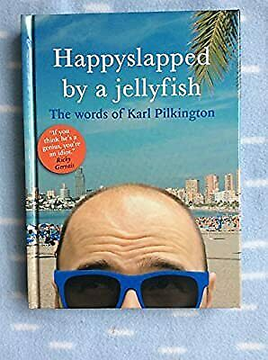 £4.36 • Buy Happyslapped By A Jellyfish, Karl Pilkington, Used; Very Good Book