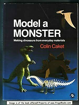 £4.19 • Buy Model A Monster: Making Dinosaurs From Everyday Materials, Caket, Colin, Used; G