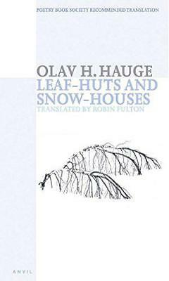 Leaf-huts And Snow-houses: Selected Poems By Olav H. Hauge, NEW Book, FREE & FAS • 10.05£