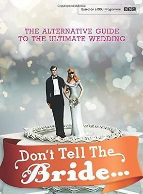 Don't Tell The Bride By Renegade Pictures (UK) Ltd, Good Used Book (Hardcover) F • 3.05£