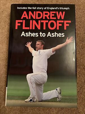 Andrew Flintoff: Ashes To Ashes By Andrew Flintoff (Hardback, 2009) • 1£