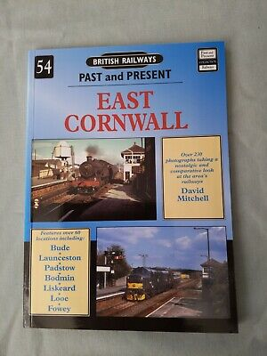 BOOK - BRITISH RAILWAYS PAST AND PRESENT No.54 EAST CORNWALL 2006 GWR SR LSWR • 4.99£