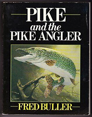 £44.55 • Buy Pike And The Pike Angler By Buller, Fred Hardback Book The Fast Free Shipping