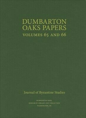 Dumbarton Oaks Papers, 65 And 66, Hardcover By Mullett, Margaret (EDT), Brand... • 73.11£