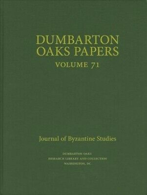 Dumbarton Oaks Papers 71, Hardcover By Boeck, Elena (EDT); Maas, Michael (EDT... • 81.38£