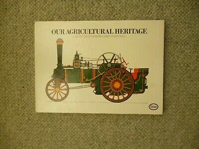 Our Agricultural Heritage  Farm Machinery Restored  Book • 6£