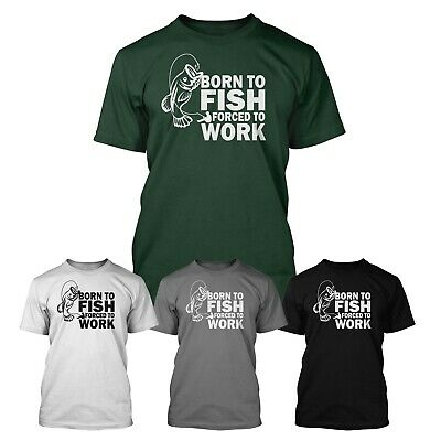 Born To Fish, Forced To Work Funny T-Shirt. Sizes S To 5XL. Fast Delivery • 6.94£