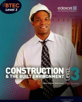 £6.06 • Buy Construction & The Built Environment: BTEC National, Level 3 By Simon Topliss