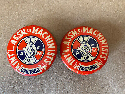 $5 • Buy Pair (2) Int'l Ass'n. Of Machinists Union Pin Back Buttons Org 1888