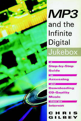 Mp3 And The Infinite Digital Jukebox, Chris Gilbey,  Paperback • 9.13£