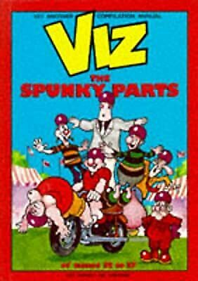 Viz - The Spunky Parts. Issues 32 - 37, Donald, Chris, Used; Good Book • 2.37£