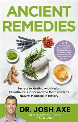 Ancient Remedies: Secrets To Healing With Herbs, Essential Oils, Cbd, And The Mo • 18.05£
