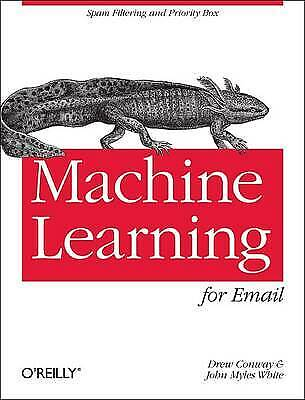 Machine Learning For Email, Drew Conway,  Paperback • 12.60£