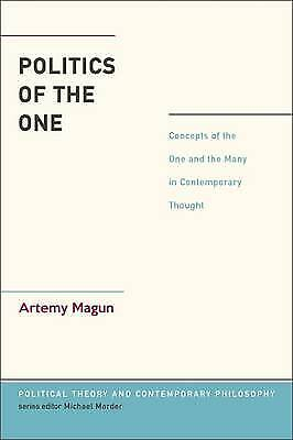 $42.17 • Buy Politics Of The One, Dr.  Artemy Magun,  Paperback