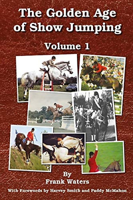 £11.19 • Buy The Golden Age Of Show Jumping: Volume 1