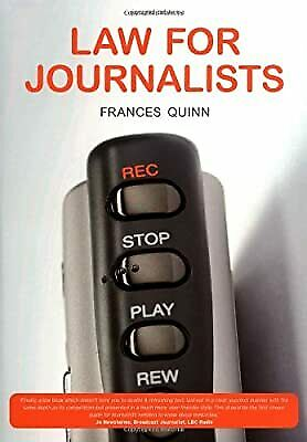 £3.02 • Buy Law For Journalists, Quinn, Frances, Used; Good Book