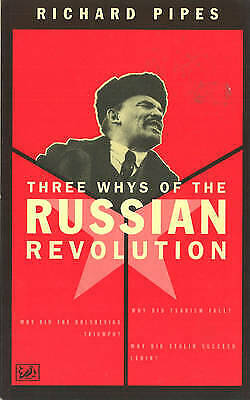 Three Whys Of Russian Revolution, Richard Pipes,  Paperback • 8.04£