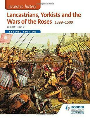 Access To History: Lancastrians, Yorkists And The Wars Of The Roses, 1399-1509 S • 26.04£