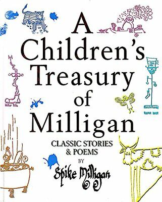 A Children's Treasury Of Milligan - Classic Stories & Poems By Spike Milligan, H • 3.49£
