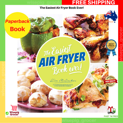 AU19.99 • Buy The Easiest Air Fryer Book Ever! Paperback Book | BRAND NEW | FREE SHIPPING AU