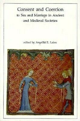 Dumbarton Oaks Research Library And Collection: Consent And Coercion To Sex And • 17.61£