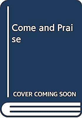 Come And Praise: Beginning: Words And Music, , Used; Very Good Book • 5.03£
