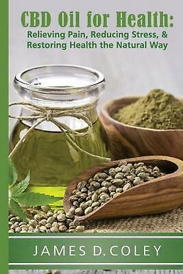 Cbd Oil For Health By James Coley (English) Paperback Book Free Shipping! • 17.83£