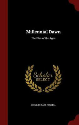 $37.36 • Buy Millennial Dawn: The Plan Of The Ages (Hardback Or Cased Book)