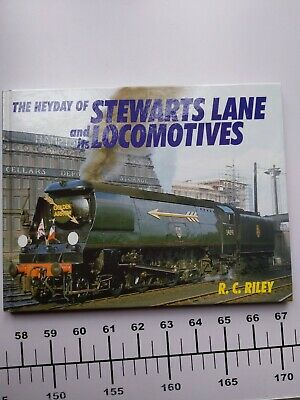The Heyday Of Stewart's Lane And It's Locomotives - 2001 - Ian Allan • 4.25£