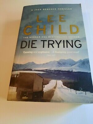Die Trying: Paperback Jack Reacher  By Lee Child  • 4.99£