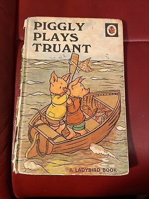 Vintage, Ladybird Book, Piggly Plays Truant, 401 Series, Matt Cover, • 2£