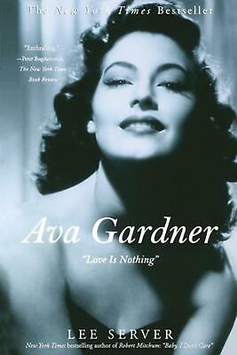 Ava Gardner: Love Is Nothing By Lee Server (English) Paperback Book Free Shippin • 31.55£