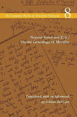 Beyond Good And Evil / On The Genealogy Of Morality: Volume 8 (Complete Works Of • 18.54£
