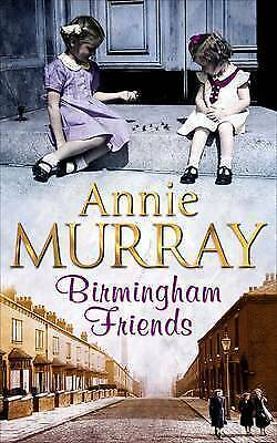 Birmingham Friends By Annie Murray, Paperback Used Book, Good, FREE & FAST Deliv • 3.49£