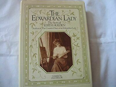 £12.82 • Buy The Edwardian Lady: The Story Of Edith Holden, Author Of The Country Diary Of An