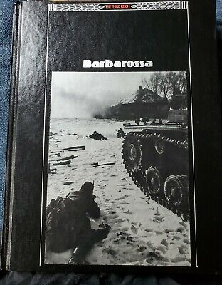 Time-Life Books- The Third Reich- Barbarossa- HB- WWII- Soviet Invasion- Germany • 6.45£