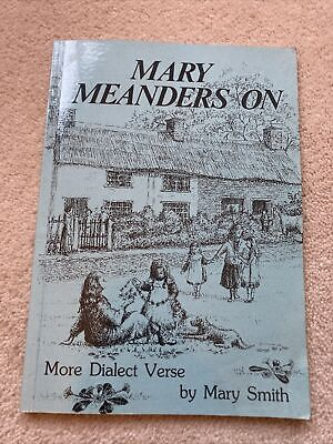 Mary Meanders On. More Dialect Verse By Mary Smith, Lancashire Dialect 1988 Book • 1.99£
