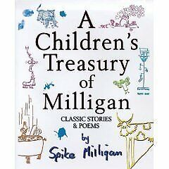 A CHILDRENS TREASURY OF MILLIGAN: CLASSIC STORIES AND POEMS., Milligan, Spike.,  • 4.50£
