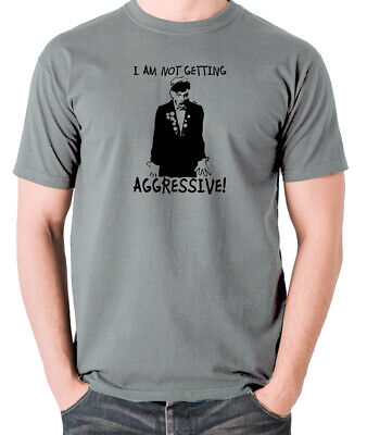 £15.99 • Buy The Young Ones, I Am Not Getting Aggressive! - Classic TV Show Inspired T Shirt