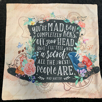 """£9.99 • Buy ALICE IN WONDERLAND Cushion Cover Mad Hatter 'You're Mad Completely Bonkers' 17"""""""