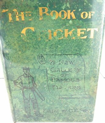 """£236.79 • Buy .c1899 SIGNED EDITED By C B FRY """"THE BOOK OF CRICKET GALLERY OF FAMOUS..."""