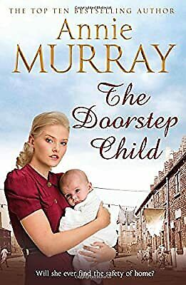 The Doorstep Child, Murray, Annie, Used; Good Book • 4.51£
