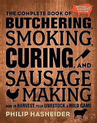 £12.22 • Buy  The Complete Book Of Butchering, Smoking, Curing, And Sausage Making, Philip Ha