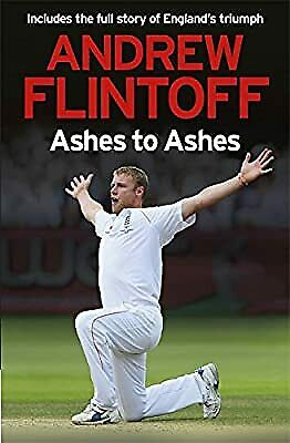 £2.96 • Buy Andrew Flintoff: Ashes To Ashes: One Test After Another, Flintoff, Andrew, Used;