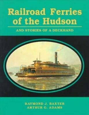 AU58.26 • Buy Railroad Ferries Of The Hudson And The Stories Of A Deck Hand, Baxter, Adams-.