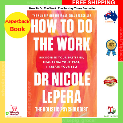 AU23.85 • Buy How To Do The Work By Nicole LePera | Paperback Book | NEW | FREE SHIPPING AU
