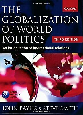 The Globalization Of World Politics: An Introduction To International Relations, • 3.23£